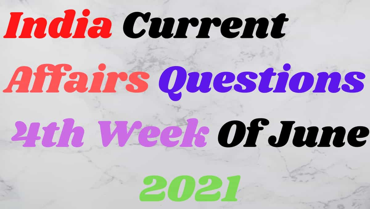 4th Week of June Current Affairs Gk in Hindi