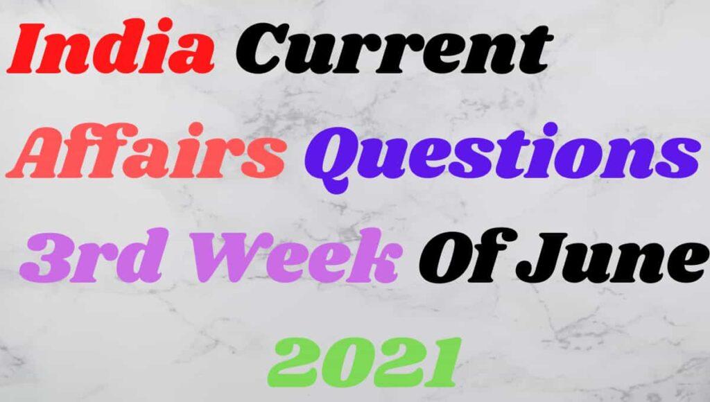 3rd Week India Current Gk in Hindi