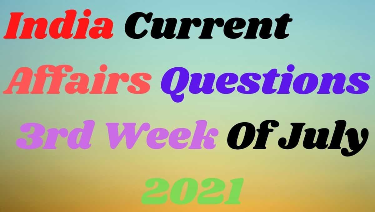2nd Week of July Current Affairs Gk in Hindi