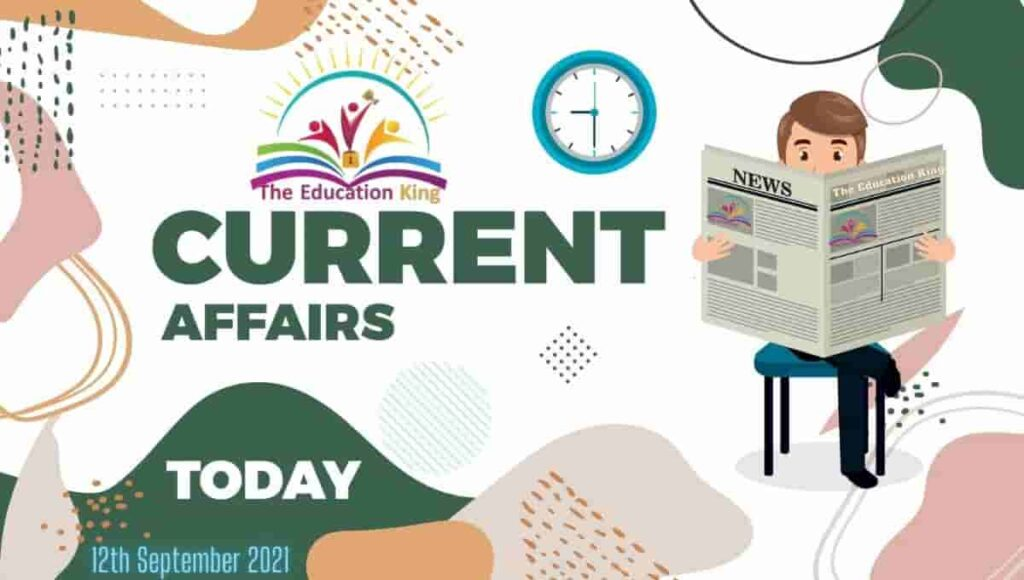 12 September 2021 Current Affairs In Hindi