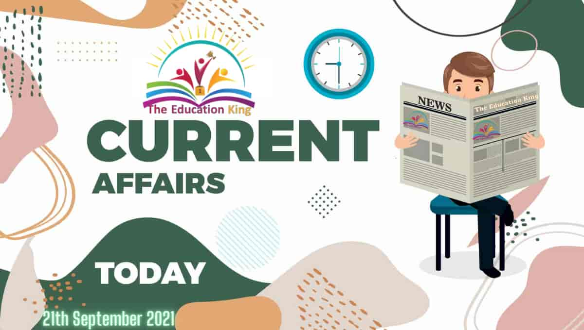 21 September 2021 Current Affairs In Hindi