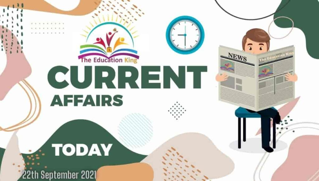 22 September 2021 Current Affairs In Hindi