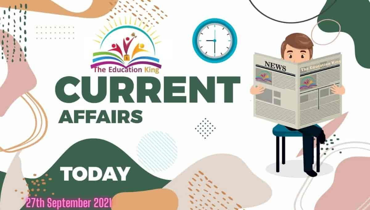 27 September 2021 Current Affairs in Hindi