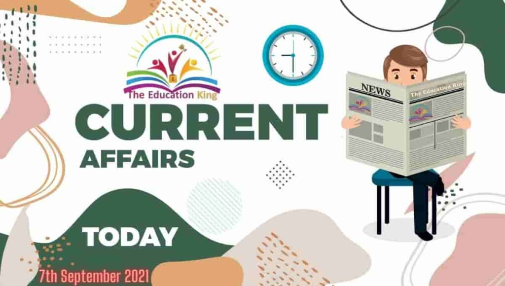 7 September 2021 Current Affairs in Hindi