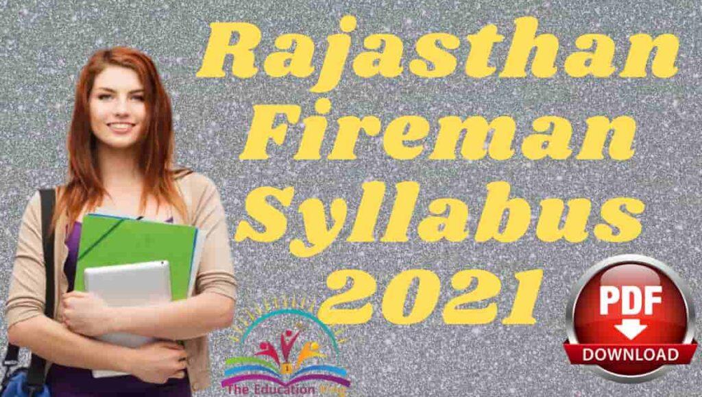 Rajasthan Fireman Syllabus 2021