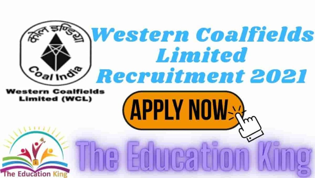 Western Coalfields Limited Recruitment 2021